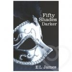 Fifty Shades Darker by E L James - Fifty Shades of Grey