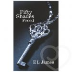 Fifty Shades Freed by E L James - Fifty Shades of Grey