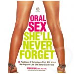 Oral Sex She'll Never Forget by Sonia Borg - Unbranded