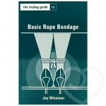 The Toybag Guide to Basic Rope Bondage by Jay Wiseman - Unbranded