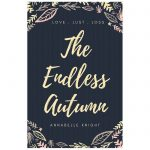 The Endless Autumn by Annabelle Knight - Annabelle Knight