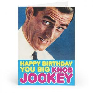 Happy Birthday You Big Knob Jockey Adult Greetings Card