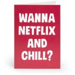 Netflix and Chill Adult Greetings Card - Unbranded