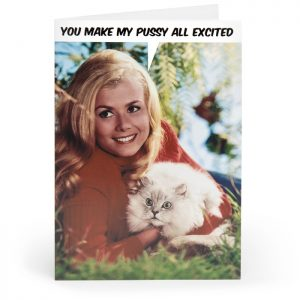 You Make My Pussy… Adult Greetings Card